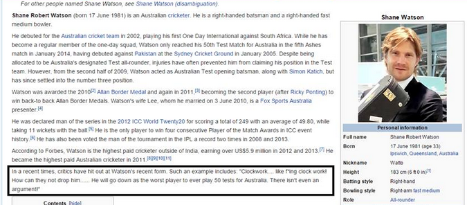 One of the many anti-Watson diehards have taken to hacking the cricketers wikipedia page in a hope to expose him for the average player he is