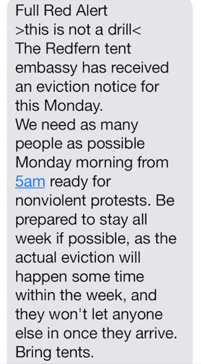 "The ""Call to arms"" sent out to all residents of Redfern. Asking all locals to come and protest the eviction. This messages was predominantly ignored by hipsters."