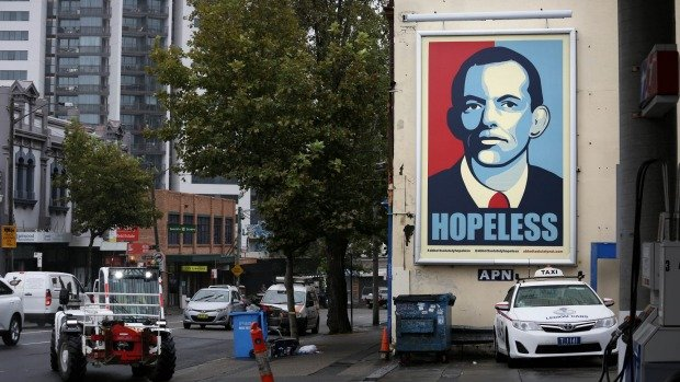 "The original ""Hopeless"" poster, depicting Tony Abbott, first appeared on a billboard in Sydney's Chippendale, before being plastered around the country as a poster"