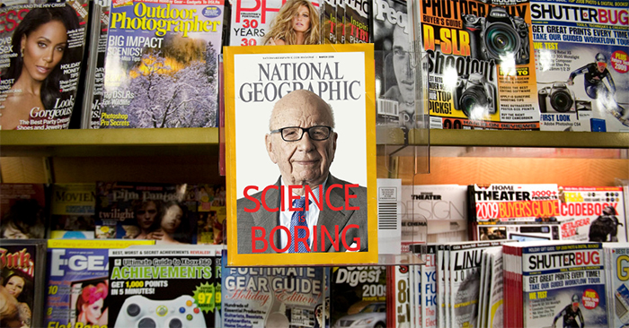National Geographic and Rupert Murdoch join forces to kill science