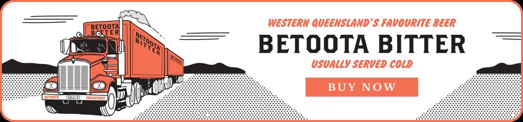 Western Queensland's Favourite Beer Betoota Bitter